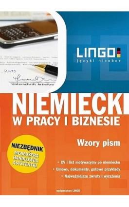Niemiecki w pracy i biznesie Wzory pism - Iwona Kienzler - Ebook - 978-83-63165-77-2