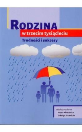 Rodzina w trzecim tysiącleciu. Trudności i sukcesy - Ebook - 978-83-7549-236-1
