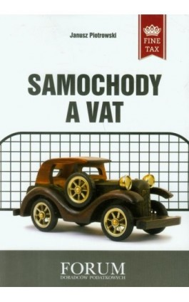 Samochody a VAT - Janusz Piotrowski - Ebook - 978-83-63913-42-7