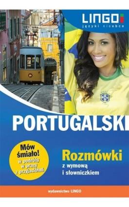 Portugalski Rozmówki z wymową i słowniczkiem - Alicja Dutkowska - Ebook - 978-83-7892-224-7