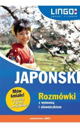 Japoński Rozmówki z wymową i słowniczkiem - Karolina Kuran - Ebook - 978-83-7892-223-0