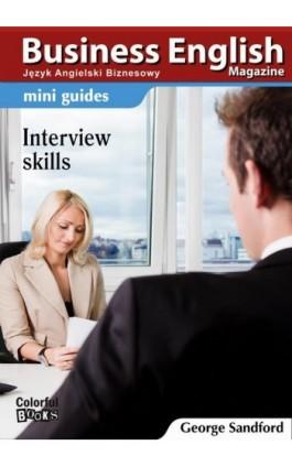 Mini guides: Interview skills - George Sandford - Ebook - 978-83-64340-17-8