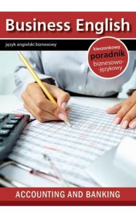 Accounting and banking - Rachunkowość i Bankowość - Praca zbiorowa - Ebook - 978-83-64340-21-5