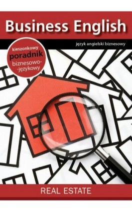 Real estate - nieruchomości - Praca zbiorowa - Ebook - 978-83-64340-22-2