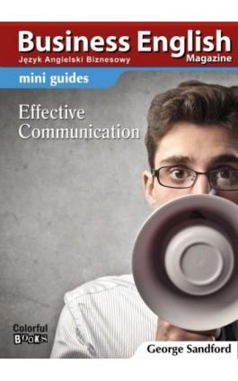 Mini guides: Effective communication - George Sandford - Ebook - 978-83-64340-16-1
