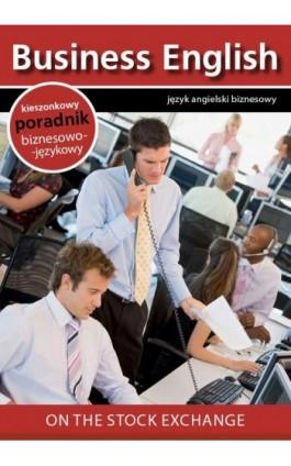 On the stock exchange - Na giełdzie - Praca zbiorowa - Ebook - 978-83-64340-11-6