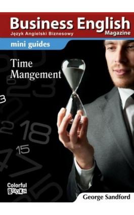Mini guides: Time Menagement - George Sandford - Ebook - 978-83-64340-20-8