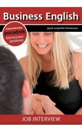 Job interview - Rozmowa kwalifikacyjna - Praca zbiorowa - Ebook - 978-83-64340-05-5