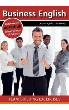 Team building - Praca zbiorowa - Ebook - 978-83-64340-26-0