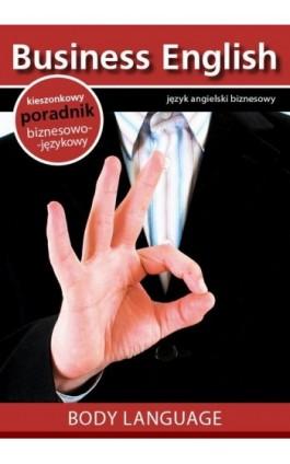 Body language - Mowa ciała - Praca zbiorowa - Ebook - 978-83-64340-07-9
