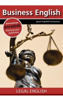 Legal English - Angielski dla prawników - Praca zbiorowa - Ebook - 978-83-64340-03-1