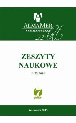 Zeszyty Naukowe ALMAMER 2015 2(75) - Praca zbiorowa - Ebook