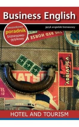Hotel and tourism - Hotel i turystyka - Praca zbiorowa - Ebook - 978-83-64340-10-9
