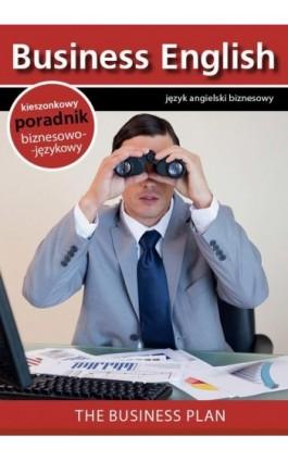 The business plan - Biznes plan - Praca zbiorowa - Ebook - 978-83-64340-09-3