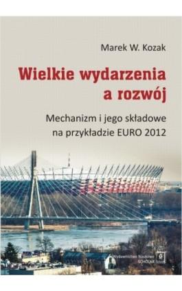 Wielkie wydarzenia a rozwój - Marek W. Kozak - Ebook - 978-83-7383-848-2