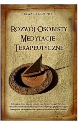 Rozwój osobisty medytacje terapeutyczne - Ryszard Krupiński - Audiobook - 978-83-7900-099-9