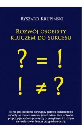 Rozwój osobisty kluczem do sukcesu - Ryszard Krupiński - Audiobook - 978-83-7900-096-8