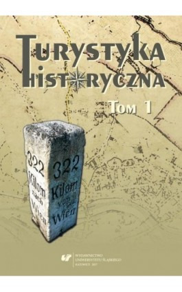 Turystyka historyczna T. 1 - Ebook - 978-83-8012-915-3