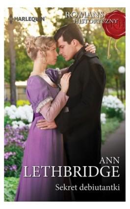 Sekret debiutantki - Ann Lethbridge - Ebook - 978-83-276-2879-4