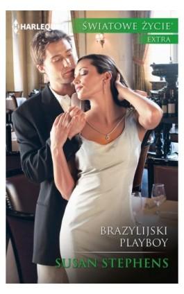 Brazylijski playboy - Susan Stephens - Ebook - 978-83-276-2851-0
