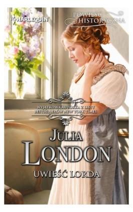 Uwieść lorda - Julia London - Ebook - 978-83-276-2873-2