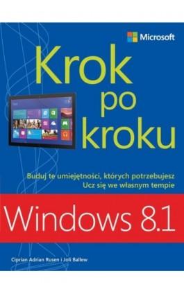 Windows 8.1 Krok po kroku - Rusen Ciprian Adrian And Ballew Joli - Ebook - 978-83-7541-287-1