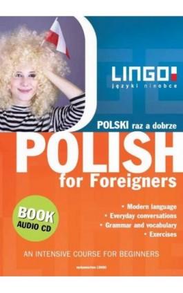Polski raz a dobrze. Polish for Foreigners - Stanisław Mędak - Ebook - 978-83-7892-053-3