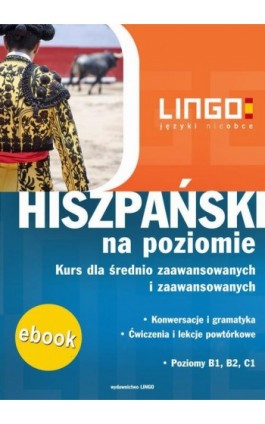 Hiszpański na poziomie - Ewelina Korycińska - Ebook - 978-83-7892-047-2