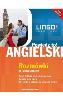 Angielski. Rozmówki ze słowniczkiem - Agnieszka Szymczak-Deptuła - Ebook - 978-83-7892-029-8