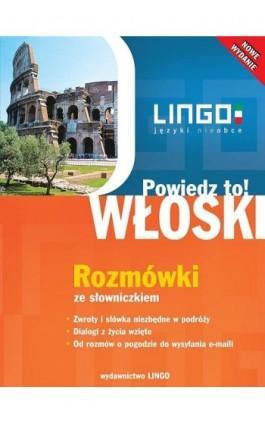 Włoski. Rozmówki ze słowniczkiem - Tadeusz Wasiucionek - Ebook - 978-83-7892-035-9