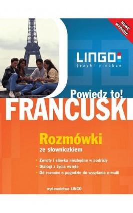 Francuski. Rozmówki ze słowniczkiem - Ewa Gwiazdecka - Ebook - 978-83-7892-027-4