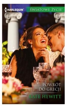Powrót do Grecji - Kate Hewitt - Ebook - 978-83-276-2866-4