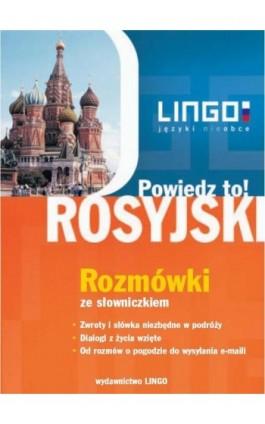 Rosyjski. Rozmówki ze słowniczkiem - Mirosław Zybert - Ebook - 978-83-7892-031-1