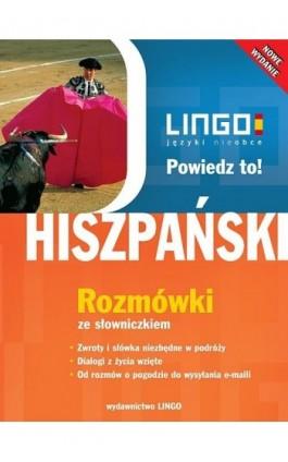 Hiszpański. Rozmówki ze słowniczkiem - Justyna Jannasz - Ebook - 978-83-7892-033-5