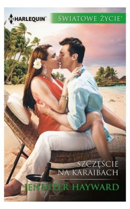 Szczęście na Karaibach - Jennifer Hayward - Ebook - 978-83-276-2862-6
