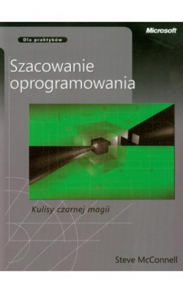 Szacowanie oprogramowania Kulisy czarnej magii - Steve McConnell - Ebook - 978-83-7541-232-1