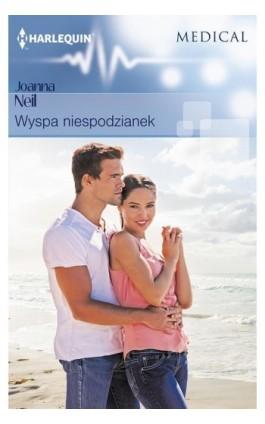 Wyspa niespodzianek - Joanna Neil - Ebook - 978-83-276-2828-2