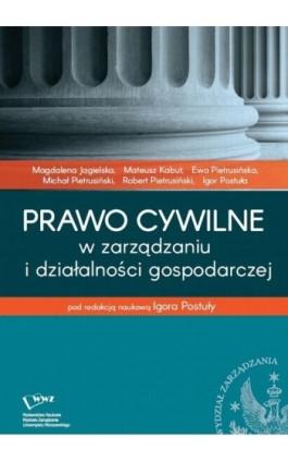 Prawo cywilne w zarządzaniu i działalności gospodarczej - Ebook - 978-83-65402-49-3