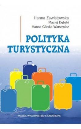 Polityka turystyczna - Hanna Zawistowska - Ebook - 978-83-208-2251-9