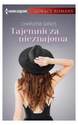 Tajemnicza nieznajoma - Charlene Sands - Ebook - 978-83-276-3013-1