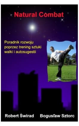 Natural Combat - Bogusław Sztorc - Ebook - 978-83-7859-041-5