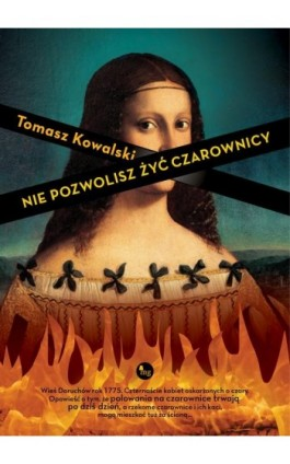 Nie pozwolisz żyć czarownicy - Tomasz Kowalski - Ebook - 978-83-7779-441-8