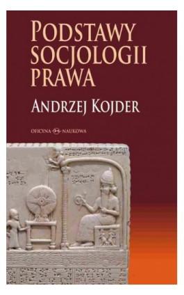 Podstawy socjologii prawa - Andrzej Kojder - Ebook - 978-83-64363-32-0