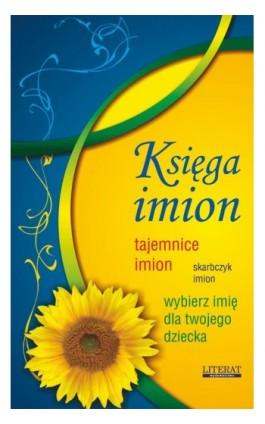 Księga imion - Anna Wiśniewska - Ebook - 978-83-7774-526-7