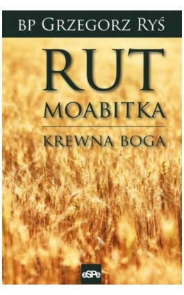 Rut Moabitka - Grzegorz Ryś - Ebook - 978-83-7482-889-5