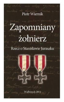 Zapomniany żołnierz. - Piotr Wiernik - Ebook - 978-83-933996-4-2