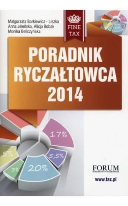 Poradnik ryczałtowca 2014 - Małgorzata Borkiewicz-Liszka - Ebook - 978-83-63913-27-4