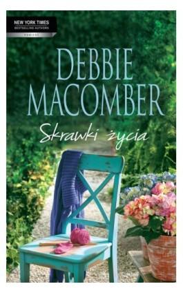 Skrawki życia - Debbie Macomber - Ebook - 978-83-238-9617-3