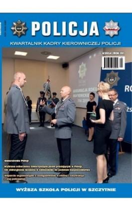 Policja nr 4/2014 - Praca zbiorowa - Ebook