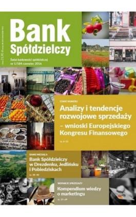 Bank Spółdzielczy nr 1/584 czerwiec 2016 - Janusz Orłowski - Ebook